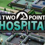 Keygen Two Point Hospital Serial Number — Key (Crack) PC, Mac