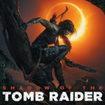 Keygen Shadow of the Tomb Raider Serial Number - Key • Crack